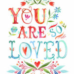 Listening RIght Now: You Are Loved