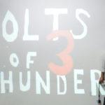 Bolts of Thunder Video Premier