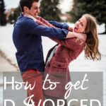 How to Get Divorced: 10 Steps