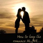 How to Keep the Romance Alive