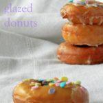 Homemade Glazed Donuts