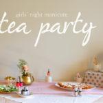 A Little Sally Hansen Tea Party