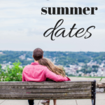 Our End-of-Summer Date List