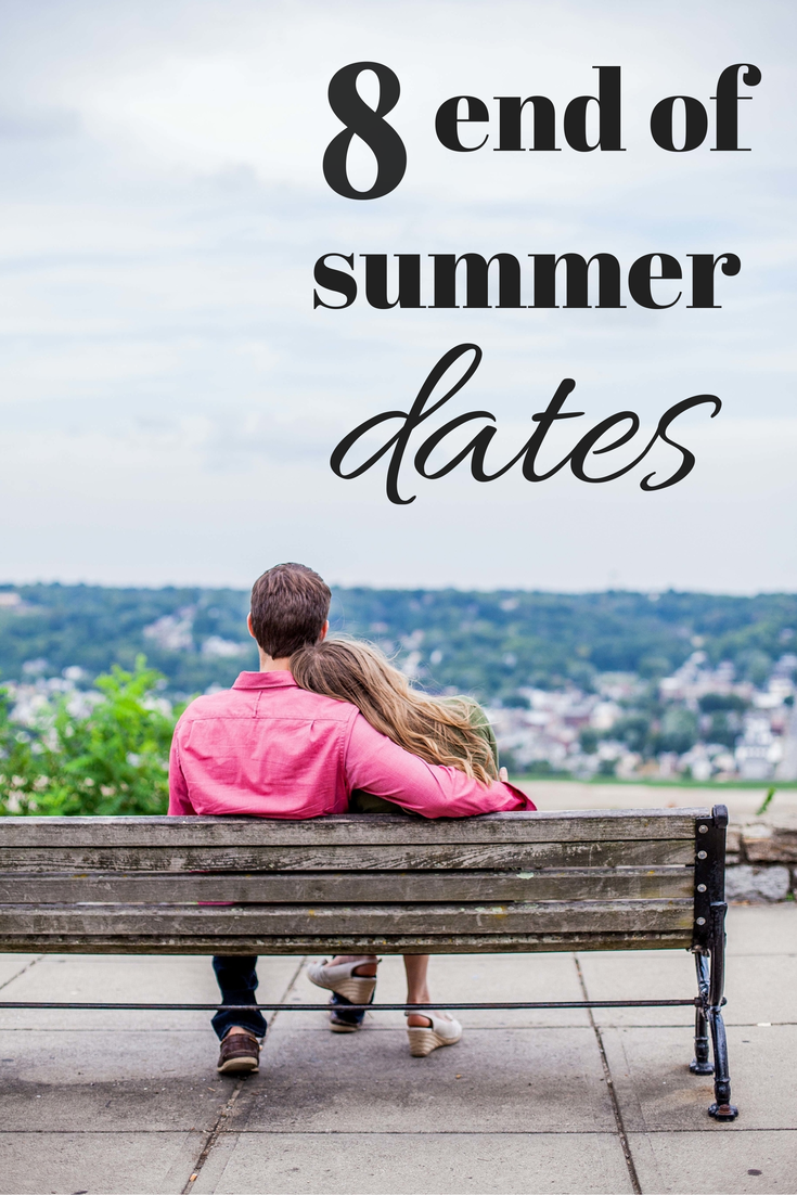 end of summer date ideas
