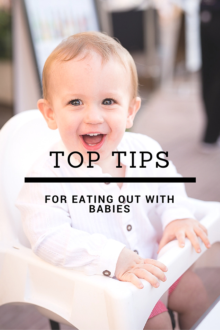 tips for eating out with a baby or toddler