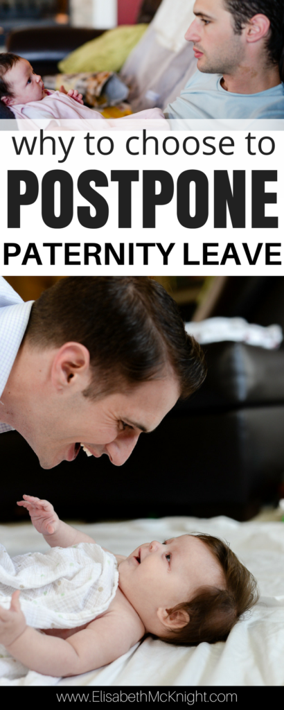 when should Dad take paternity leave? 5 questions to consider before baby is born.