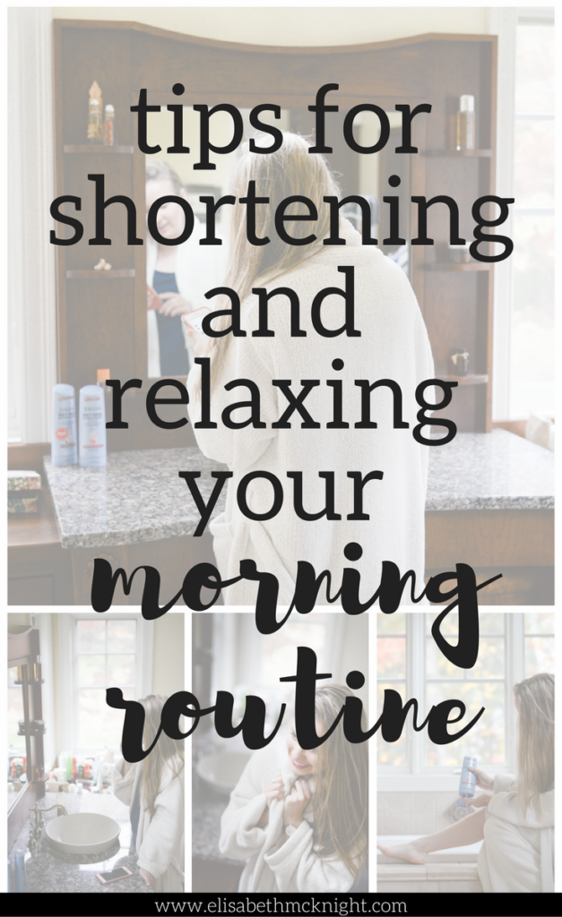 tips for a faster and more relaxing morning routine - why didn't I think of this before??
