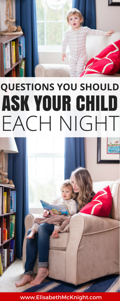 questions to ask your child every night to encourage vocabulary, gratitude, and reflection.