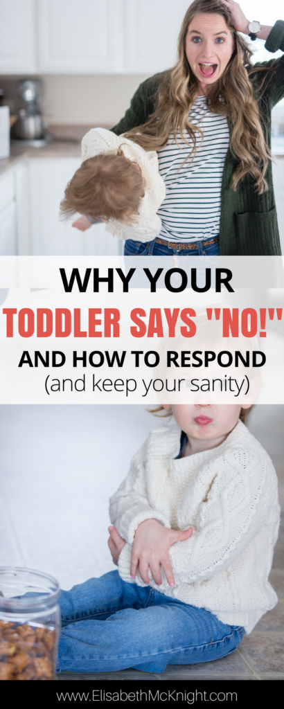 """did your toddler start saying """"NO!"""" to everything? love this explanation why and the tips for dealing with it / how to respond"""