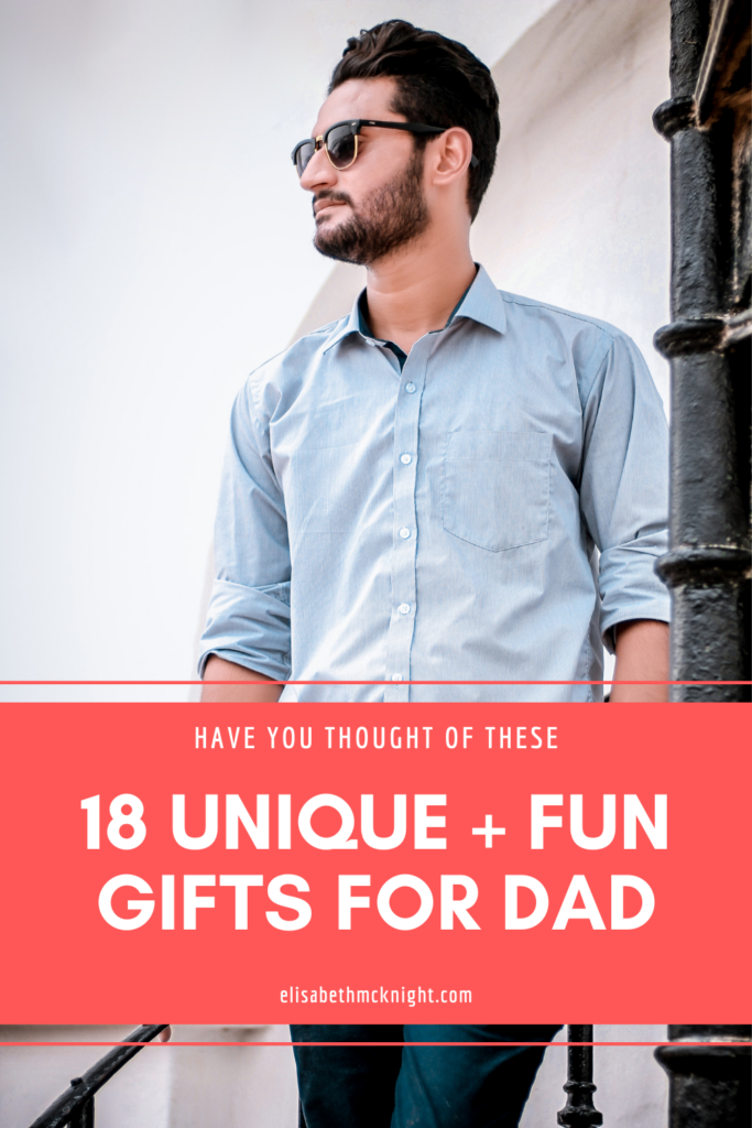 looking for a fathers day gift or a birthday present for your dad? these unique gifts range from cheap to expensive and are sure to be things he'll love