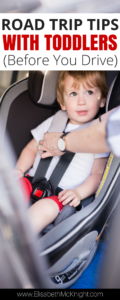 taking a road trip with a toddler? read these tips for BEFORE you start your drive