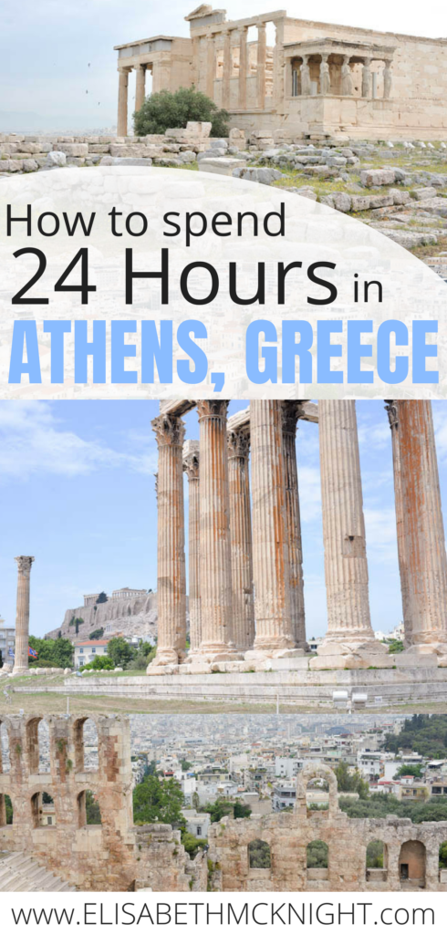 How to get the most out of your 24 hours in Athens, Greece.