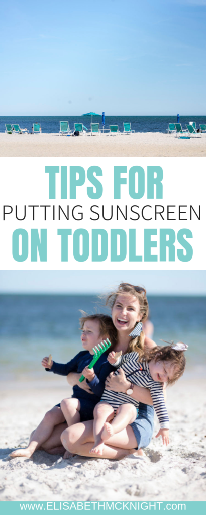Sharing all of the tips for putting sunscreen on your toddlers! Even though it can be difficult, protecting that beautiful baby skin is worth it! #kidssunscreen #summerwithkids #sunscreensafety
