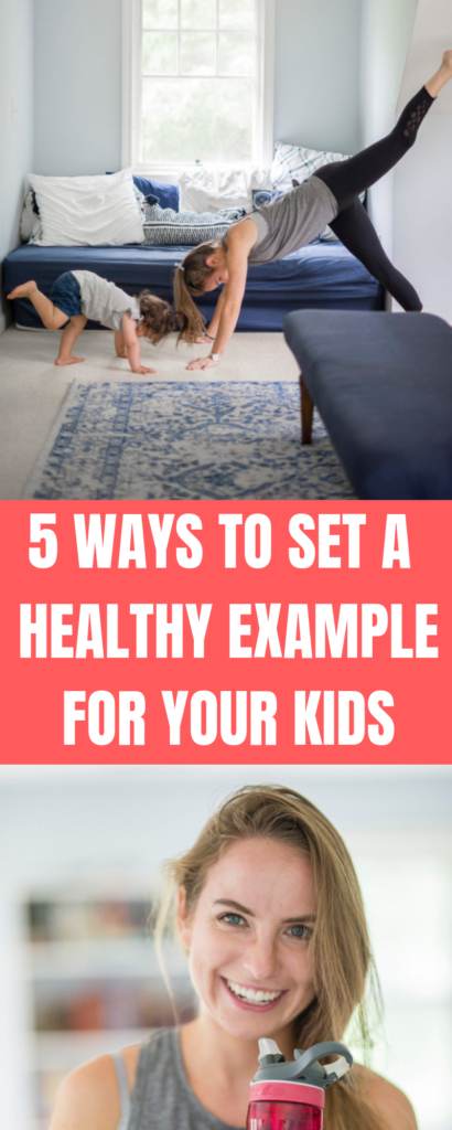 Here are 5 easy ways for Moms to set a healthy example for their kids!