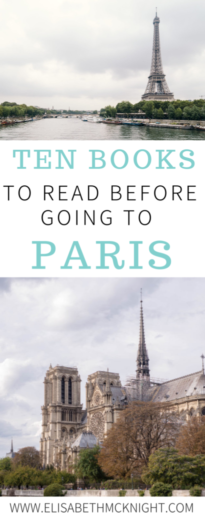 My top ten books to read before going to Paris. It is such a fun travel tradition to read books set in the place you are traveling! #travel #traveltips #books