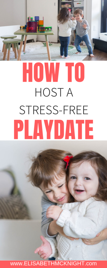 Popular lifestyle blogger Elisabeth McKnight shares tips for hosting a stress-free playdate and easy snack ideas for your little one and their friends. #playdateideas #playdatesnacks #toddleractivities #howtohost