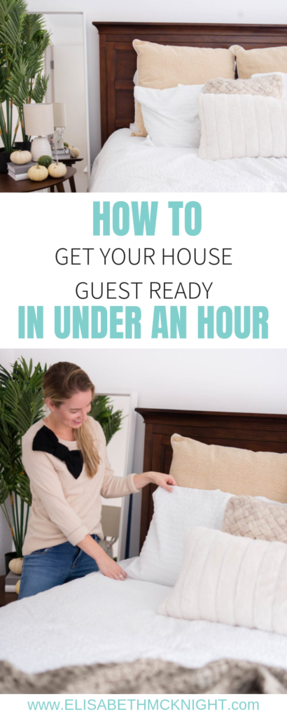 Tips on how to get your house guest ready in under an hour! #quickcleaningtips #stressfreehosting #hostingchecklist