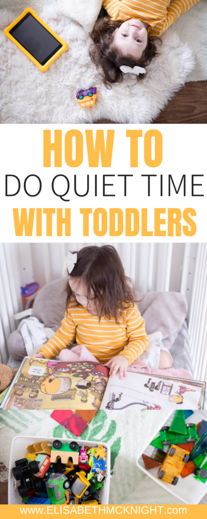Sharing tips + tricks for implementing quiet time with your toddlers. This post has ideas for activities, toys, location, how to make it work for kids of different ages and more. #quiettimeideas #quiettimewithtoddlers #toddlertoys #toddleractivities #independentplay