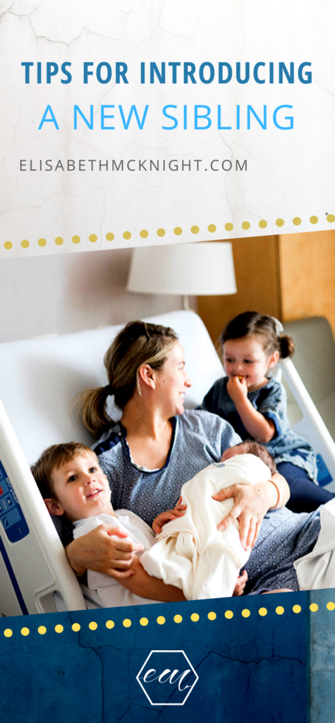 Tips and tricks for introducing new baby to siblings at the hospital! Best ways to make it a positive experience for new baby and older siblings. #newbaby #siblings #introducingbaby #hospitalstay #newborn
