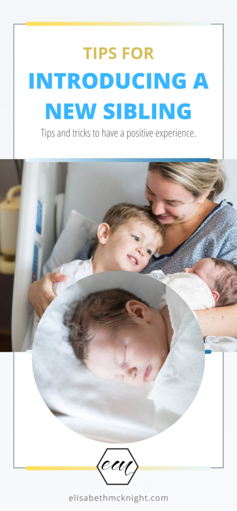 Tips and tricks for introducing a new baby to a sibling at the hospital and how to make it a positive experience for everyone! #newbaby #toddler #siblings #newborn #hospitalstay
