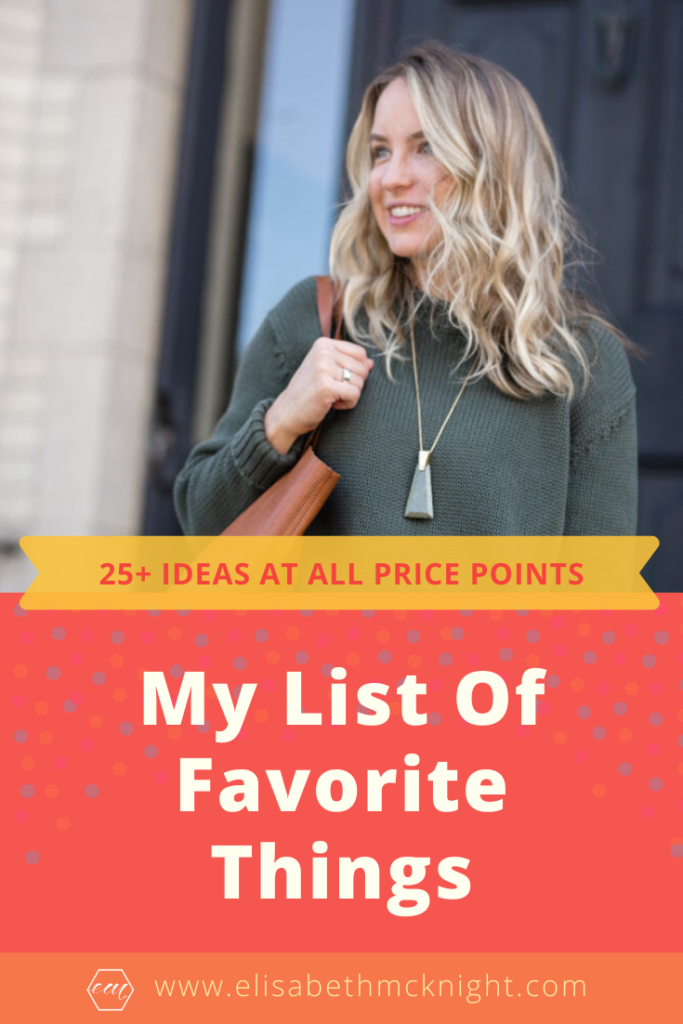 Let's talk favorite things! I am sharing my list of 25+ items that I absolutely love! These items would make great gifts or a treat for yourself. #favoritethings #favoritethingsparty #favoritethingsgiftideas #favoritethingsunder100