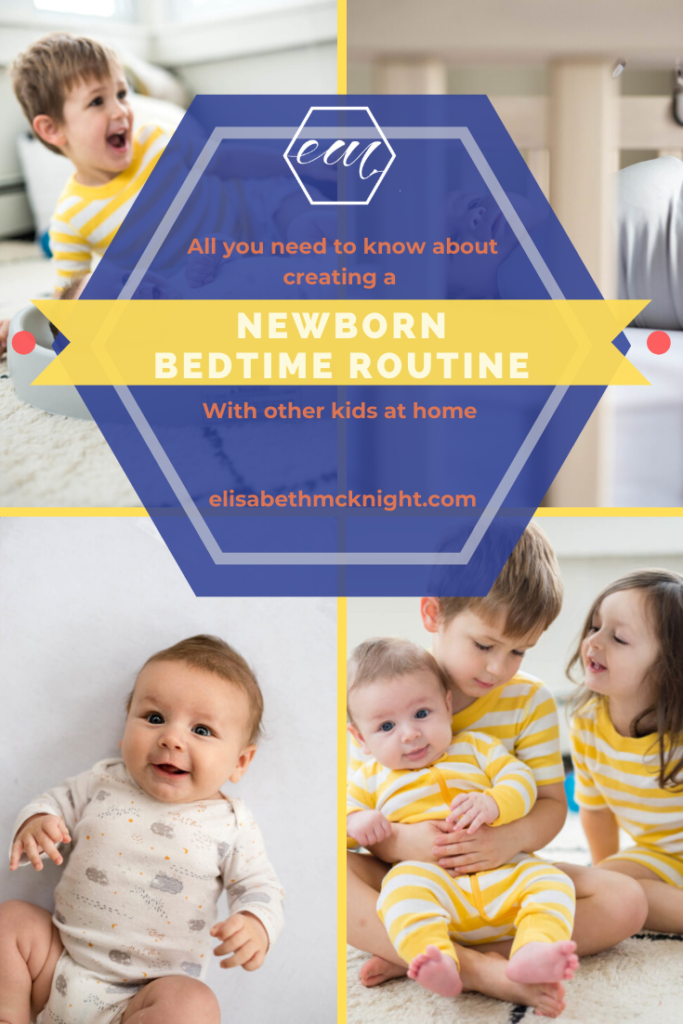 How to build a newborn bedtime routine when you have other kids at home. #newborn #newbornbedtimeroutine #siblings #realmomsapproved #parentingtips