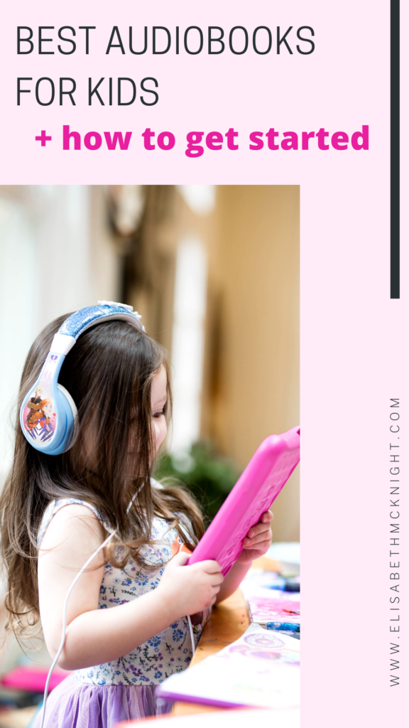 best audiobooks for kids and tips for how to get started