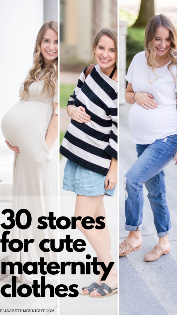 such a good list of 30 places to find cute maternity clothes! if you're shopping for clothes while pregnant, you need this list of best places for maternity clothes.
