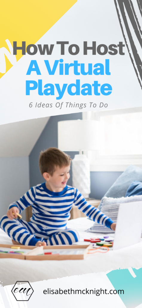 How to host a virtual playdate for kids + six activity ideas for the virtual playdate! #virtualplaydate #virtualplaydateactivities #activityideasforkids #quarantineideas