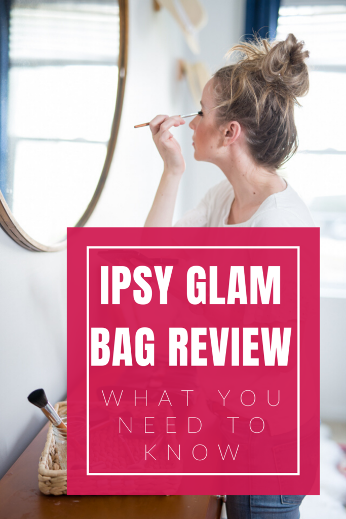 An honest review of the IPSY Glam Bag. #makeupsubscription #IPSYglambag #makeuptips #glam