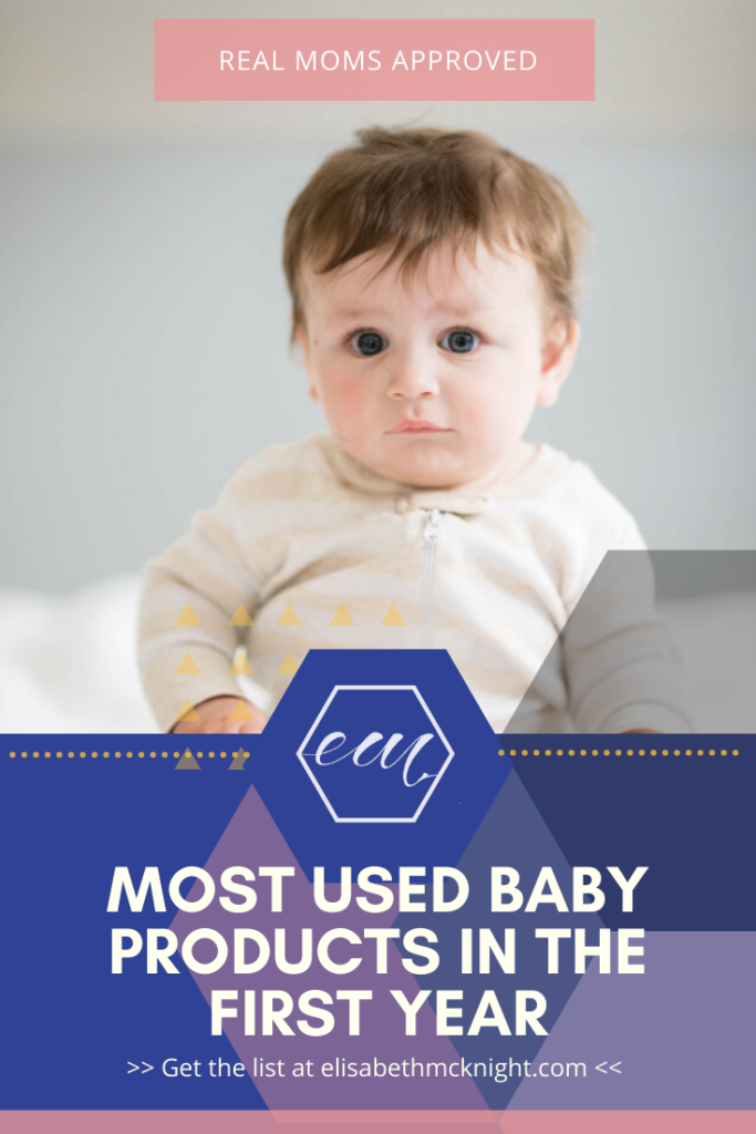 A complete list of our most used baby products in the first year. #babysfirstyear #musthavebabyitems #bestbabyproducts #newborn #realmomapproved